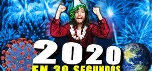El 2020 resumido en 30 segundos